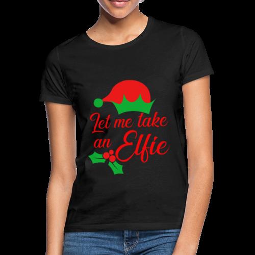Weihnachten | Elf Mütze Weihnachtself Wortspiel - Frauen T-Shirt