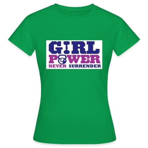 GIRL POWER NEVER surrender 01 - Camiseta mujer