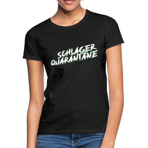 MF - SchlagerQuarantäne T-Shirt - Frauen T-Shirt