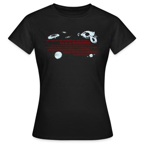 NASA Neil deGrasse Tyson quote - Women's T-Shirt