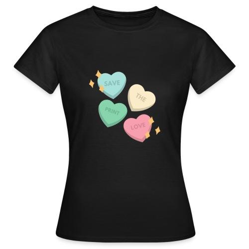 Save Print Love - Maglietta da donna