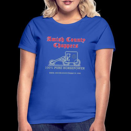 Amish County Choppers Horsepower - Women's T-Shirt