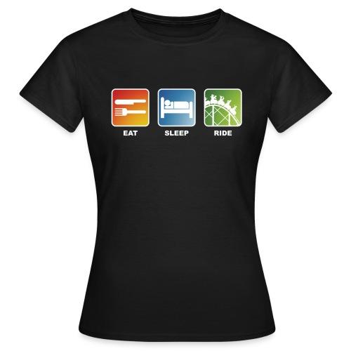 Eat, Sleep, Ride! - T-Shirt Schwarz - Frauen T-Shirt