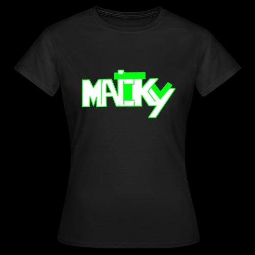 MaickyTv Grün - Frauen T-Shirt