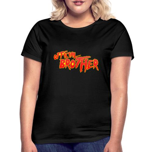 OFFICIAL BROTHER - Frauen T-Shirt
