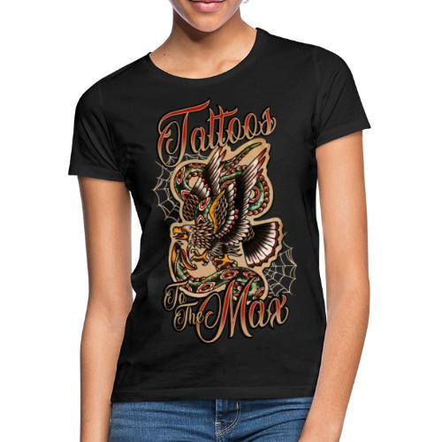 Tattoos to the Max - Eagle - Frauen T-Shirt
