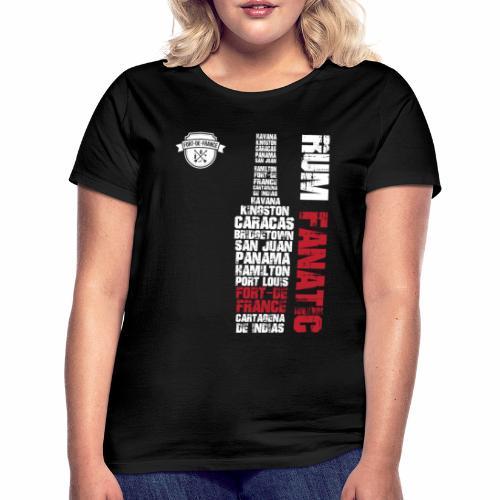 T-shirt Rum Fanatic - Fort-de-France, Martynika - Koszulka damska