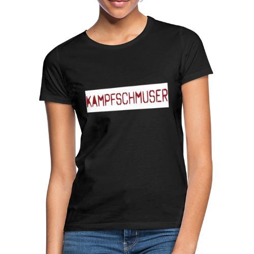Kampfschmuser. Geschenk - Frauen T-Shirt