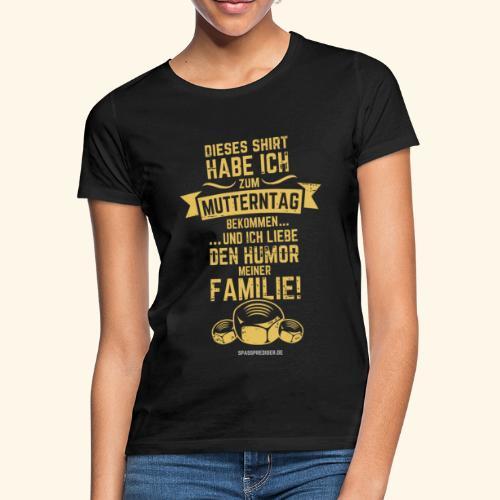 Mutterntag - Frauen T-Shirt
