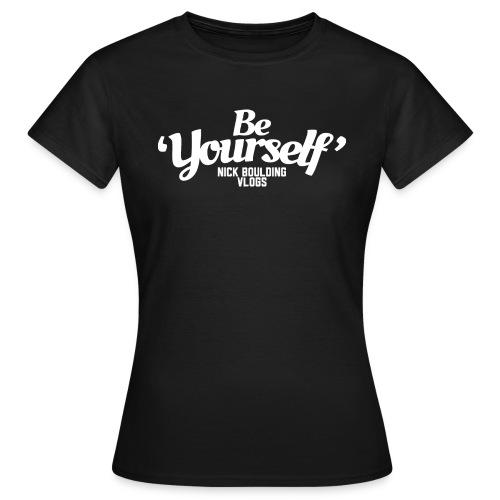 Be Yourself Logo White - Women's T-Shirt