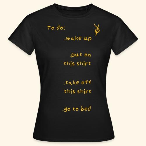 shieke to do-list - Women's T-Shirt