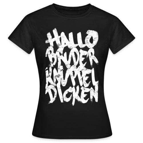 hallobruder2 - Dame-T-shirt