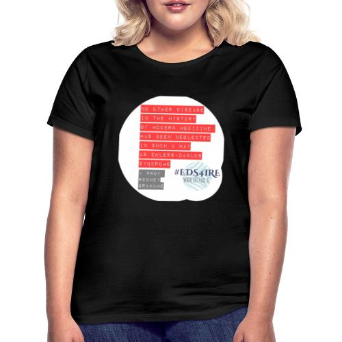 Rodney Grahame Quote #EDS4IRE - Women's T-Shirt