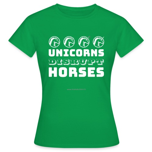 Unicorns Disrupt Horses - T-shirt Femme