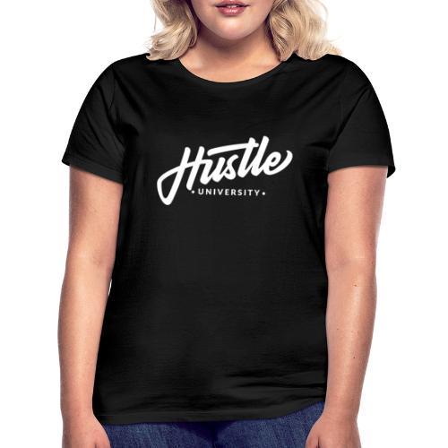 Hustle University - Frauen T-Shirt