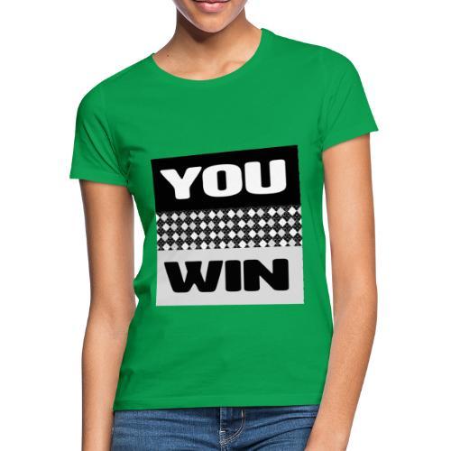 you win 7 - Women's T-Shirt