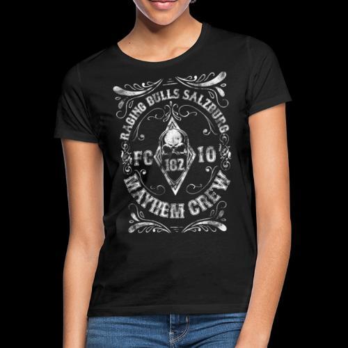 The Mayhem Crew - Frauen T-Shirt