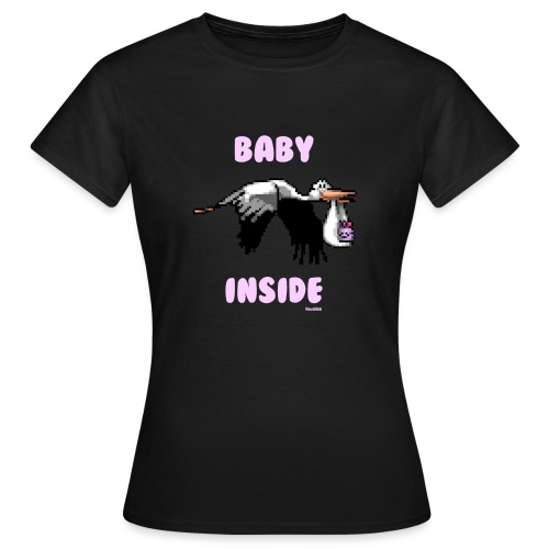 Babyinside - Girl - Frauen T-Shirt