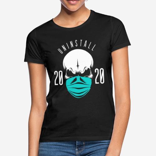 2020 deinstallieren - Frauen T-Shirt