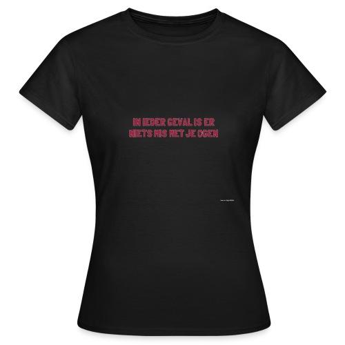 Ogenschijnlijk - Vrouwen T-shirt