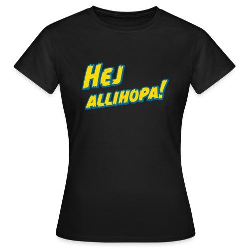 Hej allihopa! - Frauen T-Shirt