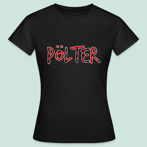 Pölter Karo Muster - Frauen T-Shirt