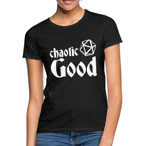 Chaotic Good - Women's T-Shirt
