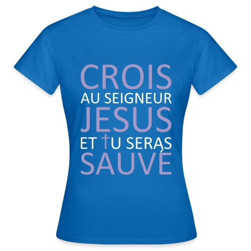 CroisJésusSauve - T-shirt Femme