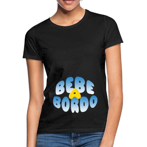 Bebé a bordo - Camiseta mujer
