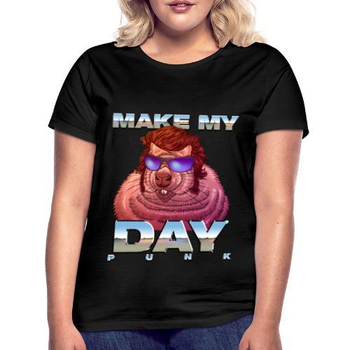 Make my Groundhog Day! - Frauen T-Shirt