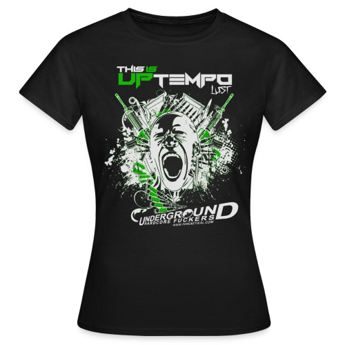 This is Uptempo - Lust - Women's T-Shirt