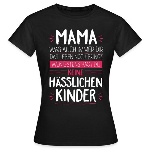 Mama - Kinder <3 - Frauen T-Shirt
