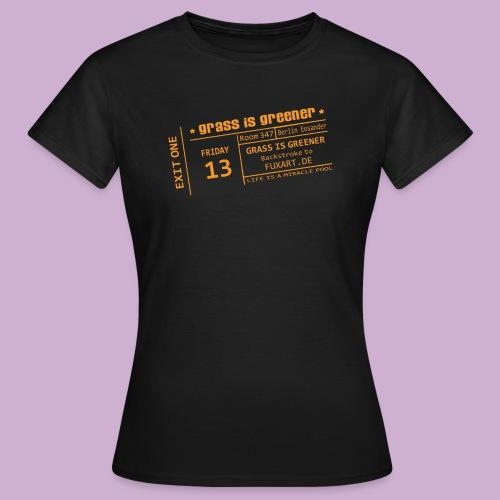 grass is greener - Frauen T-Shirt