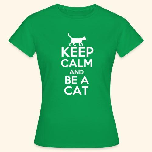 Keep Calm Katzen T-Shirt Englisch - Frauen T-Shirt