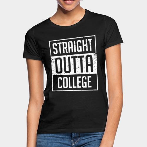 tout droit sorti du collège - T-shirt Femme