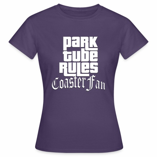 ParkTube Rules GTA Style - Frauen T-Shirt