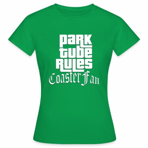 ParkTube Rules GTA Style - Frauen T-Shirt