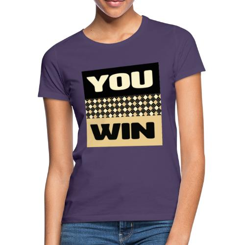 you win 1 - Women's T-Shirt