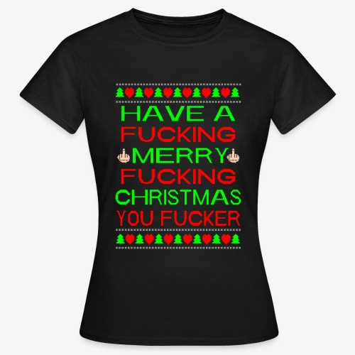 Merry Fucking Christmas Ugly Christmas Sweater - Frauen T-Shirt