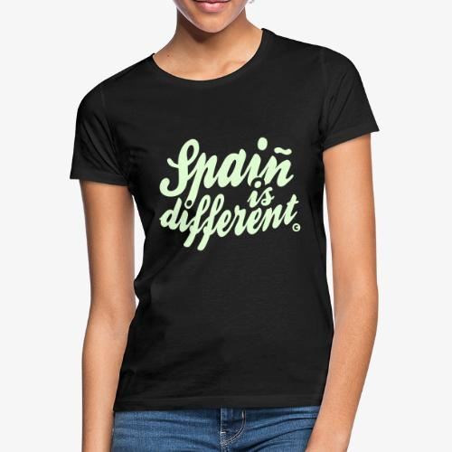 Spain is different con ñ - Camiseta mujer