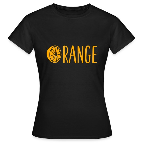 Orange Lettering - Frauen T-Shirt