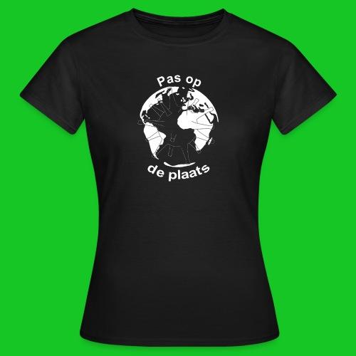Pas op de plaats - Vrouwen T-shirt