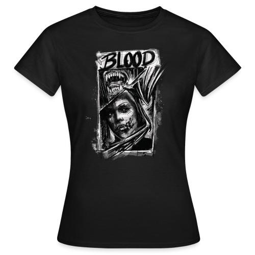 BLOOD. Dark Style - Frauen T-Shirt
