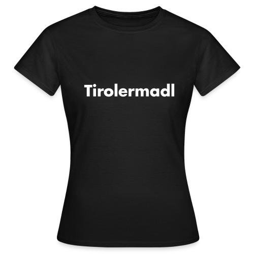 tirolermadl - Frauen T-Shirt