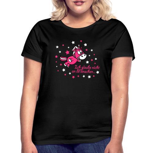 Ich glaube nicht an Menschen - Frauen T-Shirt