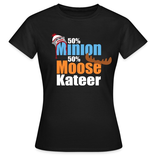 50% Minion 50% MooseKateer - Women's T-Shirt