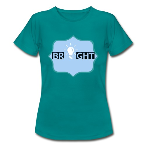 Bright - Women's T-Shirt