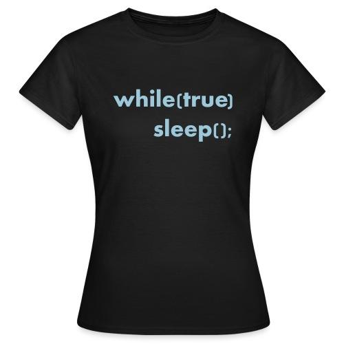 while_true - Informatikermotiv - Frauen T-Shirt
