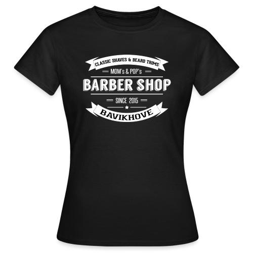 Mom s Pop s Barbershop - Vrouwen T-shirt