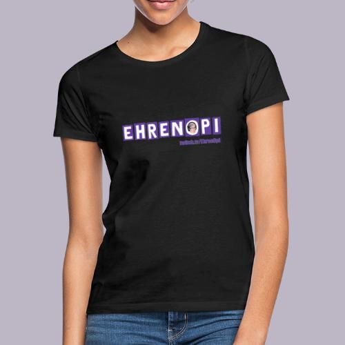 EhrenOpi - Frauen T-Shirt